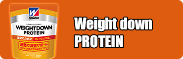 Weight down PROTEIN